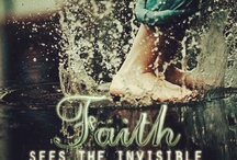 """FAITH / """"Without Faith it is impossible to please God."""""""