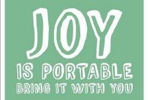 """CHOOSE JOY / """"The Joy of The Lord is My Strength."""""""