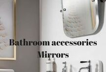Bathroom Accessories | Mirrors / Bathroom mirrors and mirrors for whichever room you fancy?