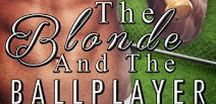 The Blonde and the Ballplayer / #NewRelease Available now at Amazon, Book Two in the series, Baseball Brides. #Spanking #Otk