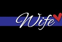 Wife of a firefighter/paramedic/police / by Tabitha Stevens