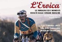 l'Eroica / Classic bike rides / by Dave Wyatt