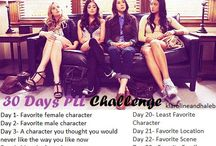 Pretty Little Liars 30 Day Challenge / A 30 Day Challenge on Pretty Little Liars...I Have a actual board on PLL... So check it out!