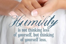 Humility / by Ruth McKean