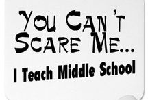 You can't scare me, I'm a teacher! / by Shannon Washington