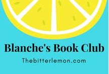 Blanche's Book Club / Books I've read, or books to add to my reading list. I'm always looking for good fiction books, mysteries, and upcoming releases. Non-fiction books, especially memoirs, are my weakness.