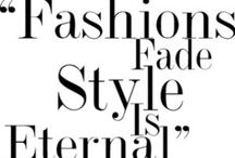Finley Style: How Poetic / Words of Wisdom on fashion and life