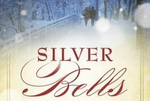 Silver Bells ~ A Christmas Novel / These are some of the images that inspired me as I worked on my new Christmas novel, SILVER BELLS, new from Guideposts.