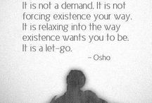 "HEALTH / "" *[health] is a surrender. it is not a demand. It is not forcing existence your way. It is relaxing into the way existence wants you to be. It is a let-go."" -Osho   *substituted health for meditation"