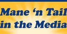 Mane 'n Tail in the Media