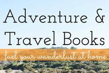 Adventure and Travel / Ideas for your next grand adventure, journey, or trip. Travel tips and bucket lists. / by Campfire Chic