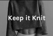Keep it Knit / True commitment is a girl and her favorite cozy sweater.