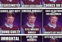 Bad Luck Brian / by Sophie Turner