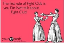 The first rule of Fight Club / by Sophie Turner
