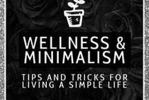 WELLNESS | minimalism / minimalism, minimalistic decor, how to be a minimalist, becoming a minimalist, how to declutter, decluttering tips, how to live a simple life, simple living