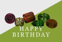 Happy Birthday To You / Learn more about your birthstone, and look at some beautiful jewelry!