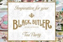 Black Butler Tea Party Inspiration *:・゚✧*:・゚✧ / Inspiration to throw your own Black Butler Tea Party! And don't forget to join ours!  / by Funimation