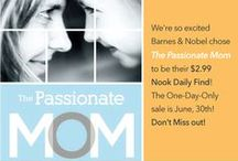 The Passionate Mom / by Susan Merrill