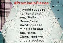 A Promise in Pieces by Emily Wierenga / A small gift, a simple promise, a life forever changed . . .  / by Quilts of Love Fiction