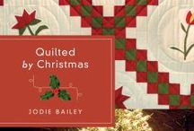 Quilted by Christmas by Jodie Bailey / When Taryn's grandmother Jemma, the only other person who ever held her close, has a heart attack that reveals a fatal medical condition, Taryn is corralled into helping Grandma work on a final project—an Irish chain quilt that tells the story of her history and the love Jemma knows is out there for Taryn.