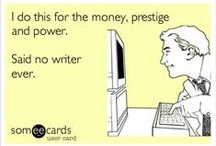 Writer Humor / Writing and trying to get published can bring out a range of emotions, but it's good to know you're not alone in the frustration/sadness/rage/self-deprecation/excitement! Enjoy this humorous take on the writing life. / by Writer's Relief