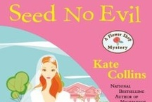 Books by Kate Collins / Kate Collins is the author of the Flower Shop Mysteries. / by Cozy Chicks