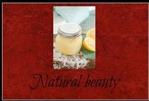 Natural beauty / Simple and homemade beauty recipes