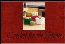 Crochet For the Home / Crochet patterns for home decor and organization
