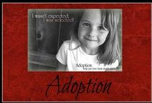 Adoption / Adoption and foster parenting because every child needs a loving home