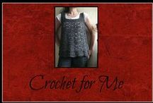 Crochet for Me / Crochet patterns for women