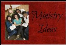 Ministry Ideas / Ideas for children, teens, and women's ministries
