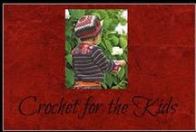 Crochet for the Kids / Crochet patterns for children