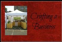 Crafting a Business / Starting a crafting business