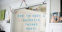 FAVORITE THINGS PARTY / How to host a favorite things party. Ideas, tips, themes, gift ideas, entertaining, food, drinks, cocktails, favorite things, gift wrap,  party.