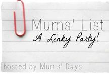 Mums' List / Mums' List is a linky party for bloggers to reflect on their week both in the real world and the blogosphere. Pins are both lovely lists AND great articles we want to share to help inspire and grow our blogs and our minds!  http://www.mumsdays.com/mums-list/