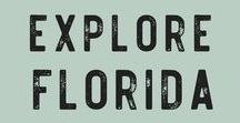 Explore Florida / Fun adventures and local flavors to try in Florida, USA!