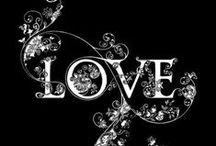 Love  / by Gina Rylands