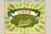 Luck 'O the Irish! / by Rachel Christie