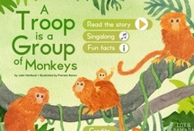 A Troop is a Group of Monkeys / Book app, apps for kids, collective nouns, monkeys, animal groups / by Julie Hedlund