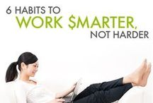 Work Smarter, Not Harder / Time management tips to keep you sane and focused. / by Mom Bloggers Club