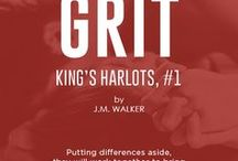 "Grit (King's Harlots, #1) / ""An unexpected evil brings both the MC and Military world together in this brand new series by J.M. Walker""  Angel Rodriguez & Genevieve ""Jay"" Gold"