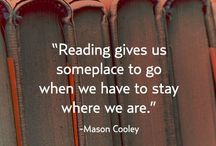 Literary Quotes / Inspirational words from books, for books, and about books