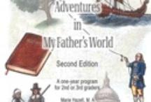 MFW Adventures - My Father's World / HOMESCHOOL / by HeavenBoundMama of Three