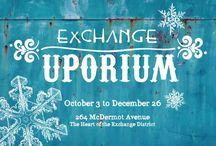 Exchange Uporium ~ September 20th to December 30th, 2014 / Winnipeg's newest Pop-Up Shop.  An eclectic experience! 264 McDermot Ave.  Winnipeg, Manitoba  Tuesday to Saturday ~ 11:30am to 5:30 pm Sunday ~ 12 noon to 5 pm exchangepopup@gmail.com