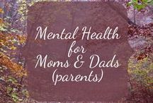 Mental Health for Moms and Dads