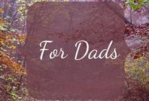 For dads / Tips geared toward dads during pregnancy and early fatherhood.