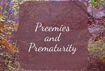 Preemies and Prematurity / Helpful tips and advice about prematurity for moms and dads raising preemies, including twins!