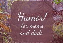 Humor for Moms and Dads