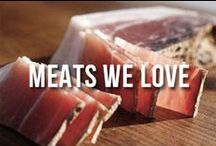Meats We Love / Our love for delicious meats will never end. Take a look at some of our favorite picks!