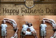 Holidays - Father's Day / by Sandy Batson